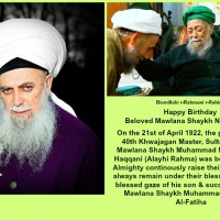 Happy Birthday Beloved Mawlana Shaykh Nazim (QS)!