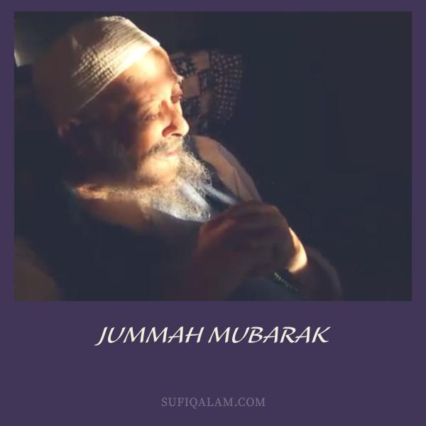 Jummah-Mubarak-Mawlana-sheikh-Nazim-Sufi-Qalam