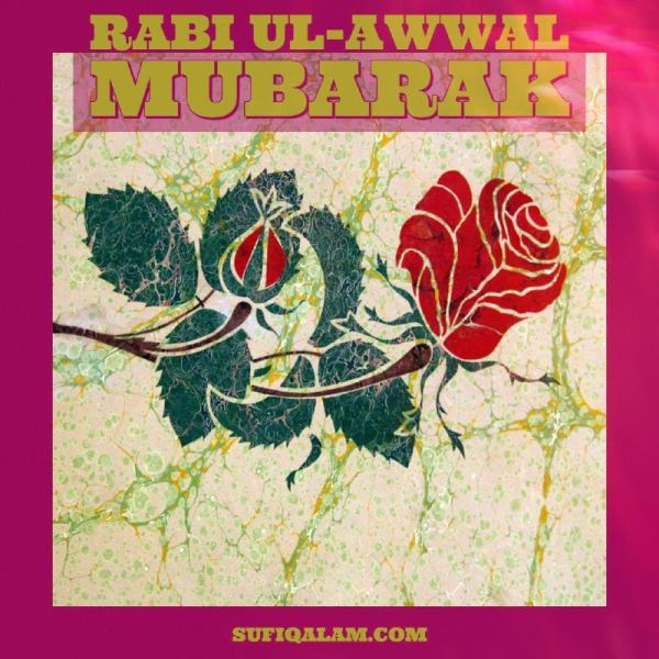 Rabi-ul-Awwal-Mubarak-sufi-qalam