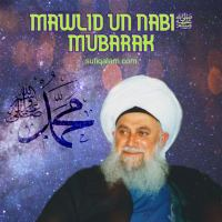 Mawlid un-Nabiﷺ Mubarak