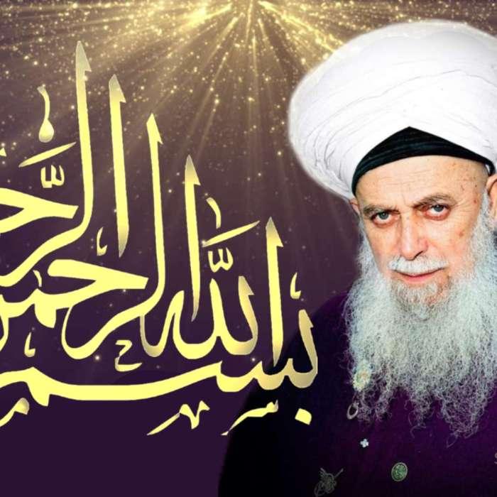 Bismillah-Sharif-Mawlana-Sheikh-Nazim-Sufi-Qalam-Sohbet