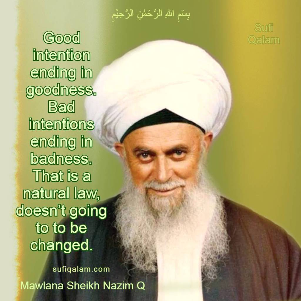 Pure-Intention-Sufi-Qalam-Mawlana-Sheikh-Nazim-Quotes