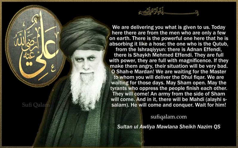 13 Rajab-ShaheMardan-Sohbat-Quotes-MawlanaSheikhNazimQS-SufiQalam- sufiqalam.com